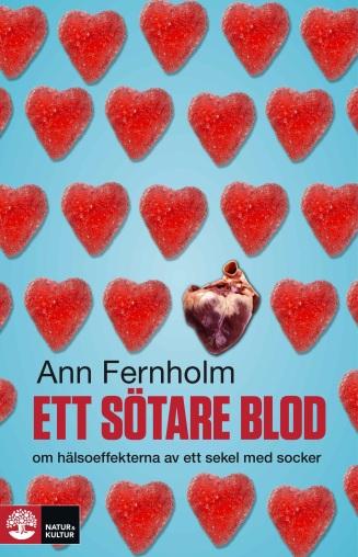 Ett sötare blod av Ann Fernholm