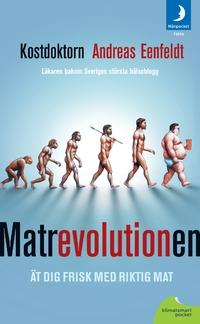 Matrevolutionen av Andreas Eenfeldt